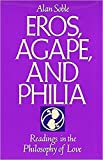 img - for Eros, Agape and Philia: Readings in the Philosophy of Love book / textbook / text book