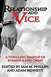 img - for Relationship Add Vice: A Thrilling Mashup of Romance and Crime book / textbook / text book