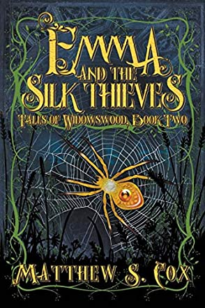 Emma and the Silk Thieves