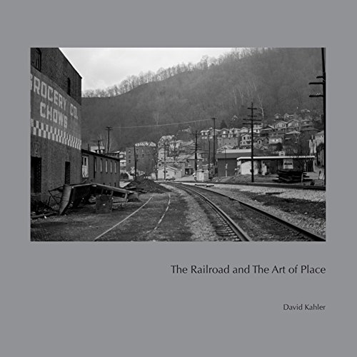 The Railroad and the Art of Place