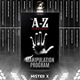 The A-Z Subliminal Manipulation Program: Revealed