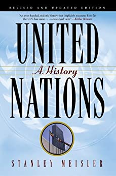 United Nations: A History by [Meisler, Stanley]