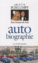 Auto biographie - Pour l'amour de Fritz