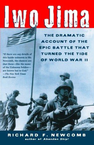 Ships Iwo Jima - Iwo Jima: The Dramatic Account of the Epic Battle That Turned the Tide of World War II