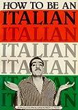 How to Be an Italian, Lou D'Angelo, 0843100214