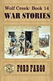 img - for Wolf Creek: War Stories (Volume 14) book / textbook / text book