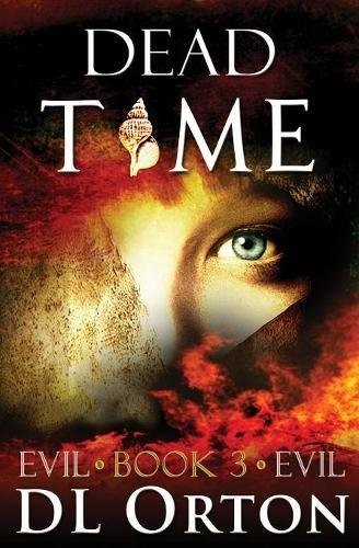 Download Dead Time (Between Two Evils) (Volume 3) PDF