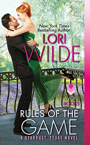 Rules of the Game: A Stardust, Texas Novel (Stardust, Texas series Book 2) ()