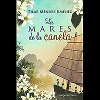 Los mares de la canela (Spanish Edition)
