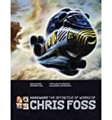 Hardware: The Definitive SF Works of Chris Foss [ HARDWARE: THE DEFINITIVE SF WORKS OF CHRIS FOSS ] by Hughes, Rian (Author) Sep-06-2011 [ Hardcover ]