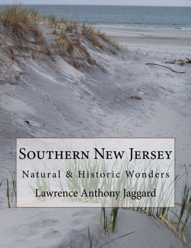 Southern New Jersey: Natural & Historic Wonders pdf epub