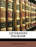Littérature Italienne, Henri Hauvette, 1148473092