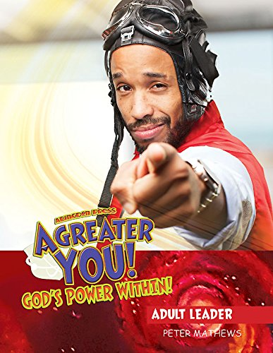 Vacation Bible School (VBS) 2017 A Greater You! Adult Leader with Music CD: God's Power Within! (Super God! Super Me! Super-Possibility!)