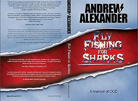 Fly Fishing For Sharks (Fly Fishing Memoir Kindle)