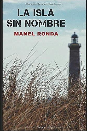 La isla sin nombre: Novela negra española: Amazon.es: Ronda, Manel ...