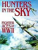 Hunters in the Sky, James R. Whelan, 0895265265
