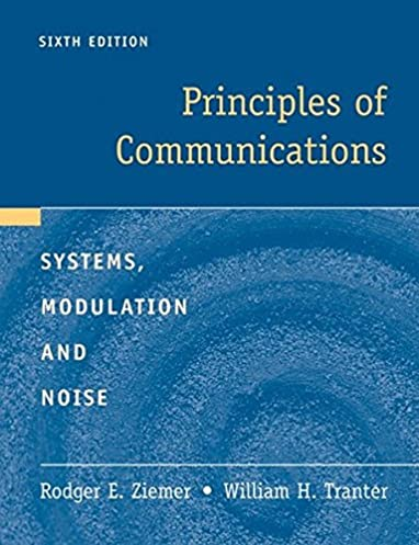 principles of communications rodger e ziemer william h tranter rh amazon com Ziemer East Funeral Home Chapel Ziemer Estate Sales