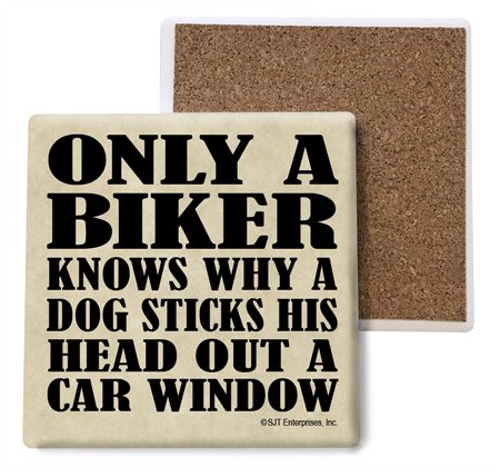 (SJT04021) Only a Biker Knows why a Dog Sticks his Head Out a car Window Absorbent Stone Coasters, 4-inch (4-Pack)