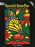 Beautiful Butterflies Stained Glass Coloring Book (Dover Nature Stained Glass Coloring Book)