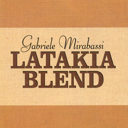Latakia Blend (Latakia Blend by Gabriele Mirabassi)