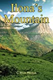 Ilona's Mountain, C. Birch Pontius, 0595384013