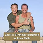 Jack's Birthday Surprise | Dean Chills