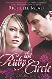 """The Ruby Circle A Bloodlines Novel"" av Richelle Mead"