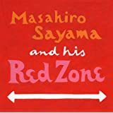レッド・ゾーン 〜Masahiro Sayama and his Red Zone〜