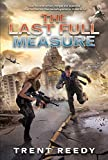 The Last Full Measure (Turtleback School & Library Binding Edition) (Divided We Fall)