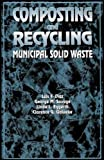 img - for Composting and Recycling Municipal Solid Waste by Luis F. Diaz (1993-05-25) book / textbook / text book
