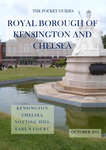The Pocket Guide to the Royal Borough of Kensington and Chelsea (The Pocket Guides) (The Royal Borough Of Kensington And Chelsea)