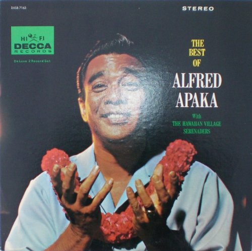 The Best of Alfred Apaka: Deluxe 2 Record (Hawaiian Village)