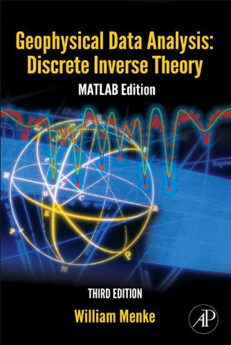 Geophysical Data Analysis: Discrete Inverse Theory: MATLAB Edition (International - Squared Gradient