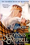 Lady Danger (The Warrior Maids of Rivenloch) (Volume 1) by  Glynnis Campbell in stock, buy online here
