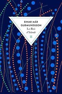 Les rois d'Islande, Einar Mar Gudmundsson