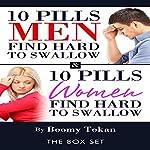 10 Pills Men Find Hard to Swallow and 10 Pills Women Find Hard to Swallow: Box Set | Boomy Tokan