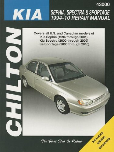 Total Car Care Kia Spectra Sephia Sportage S E 1994 2010 Repair Manual  Chiltons Repair Manuals