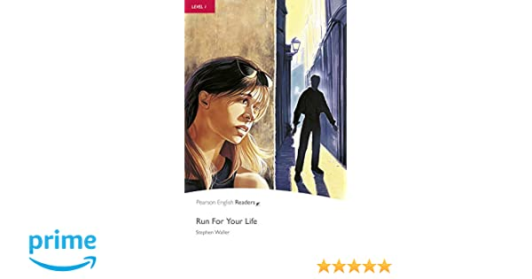 Run for your life level 1 pearson english readers 2nd edition run for your life level 1 pearson english readers 2nd edition penguin readers level 1 pearson education 9781405869706 amazon books fandeluxe Gallery