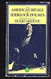 The American Rivals of Sherlock Holmes (Penguin crime fiction)