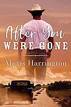 After You Were Gone by [Harrington, Alexis]