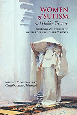 WRITINGS AND STORIES OF MYSTIC POETS, SCHOLARS & SAINTS