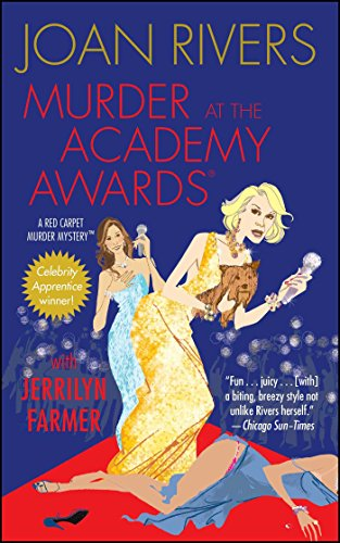 Murder at the Academy Awards (R): A Red Carpet Murder Mystery (Red Carpet Murder Mysteries)
