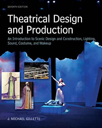 Amazon.com: Theatrical Design and Production: An