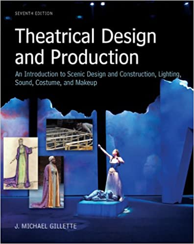 Amazon theatrical design and production an introduction to theatrical design and production an introduction to scene design and construction lighting sound costume and makeup 7th edition kindle edition solutioingenieria Images