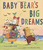 Baby Bear's Big Dreams, Jane Yolen, 0152052917