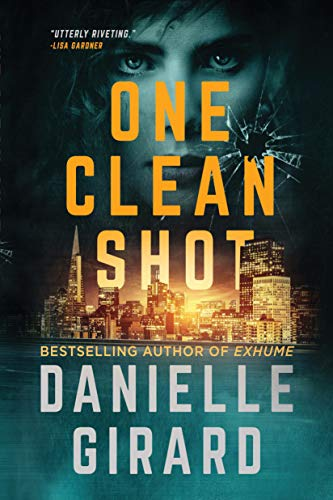 One Clean Shot: A Gripping Suspense Thriller (Rookie Club Book 2) (The Best Of Everything Cast)
