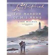 The Harbor of His Arms (Safe Harbor)
