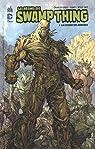 Swamp Thing (Le Règne de) Tome 1 par Lapham
