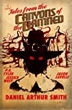 Tales from the Canyons of the Damned No. 15 (Volume 15)
