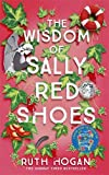Download The Wisdom of Sally Red Shoes: The new novel from the author of The Keeper of Lost Things in PDF ePUB Free Online